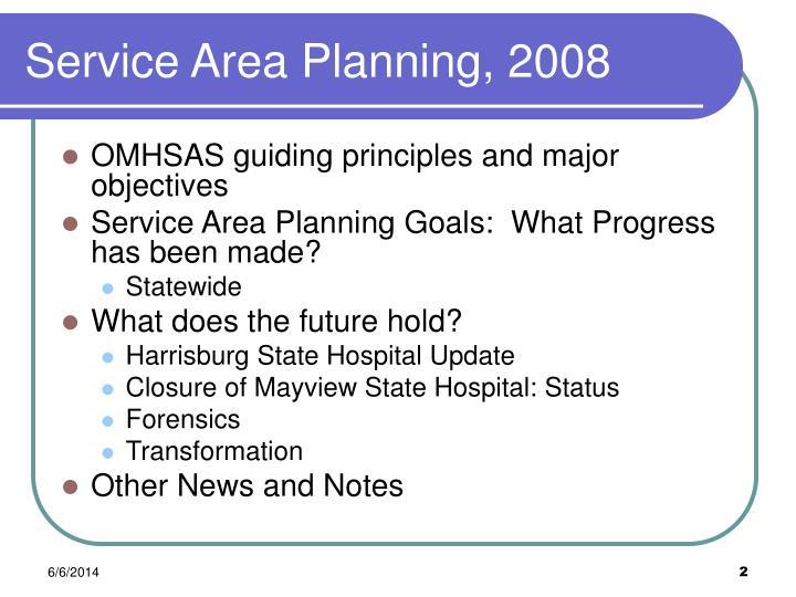 Service area planning 2008