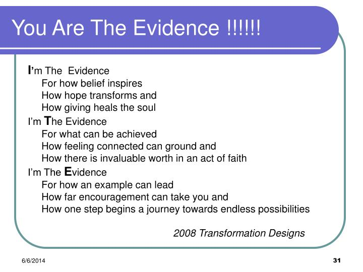 You Are The Evidence !!!!!!