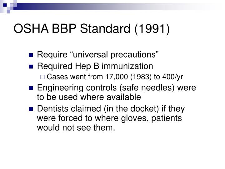 OSHA BBP Standard (1991)