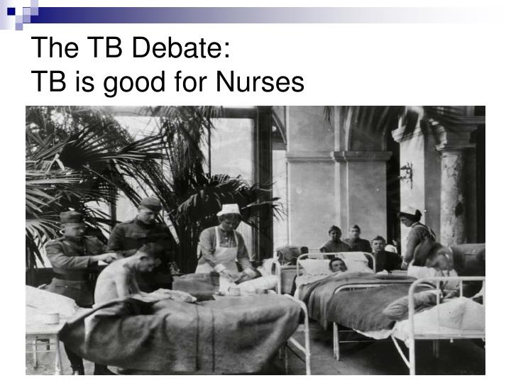 The TB Debate: