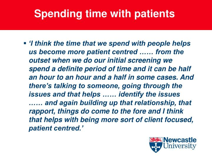 Spending time with patients