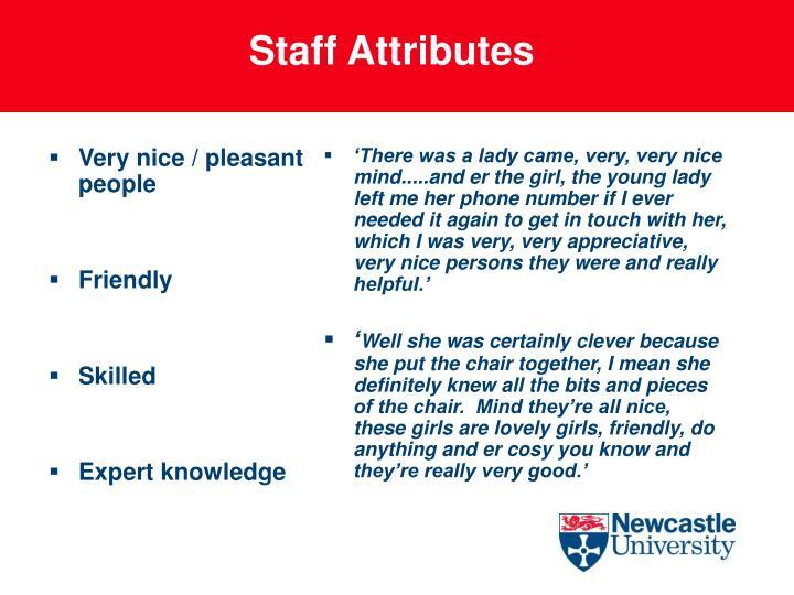 Very nice / pleasant people