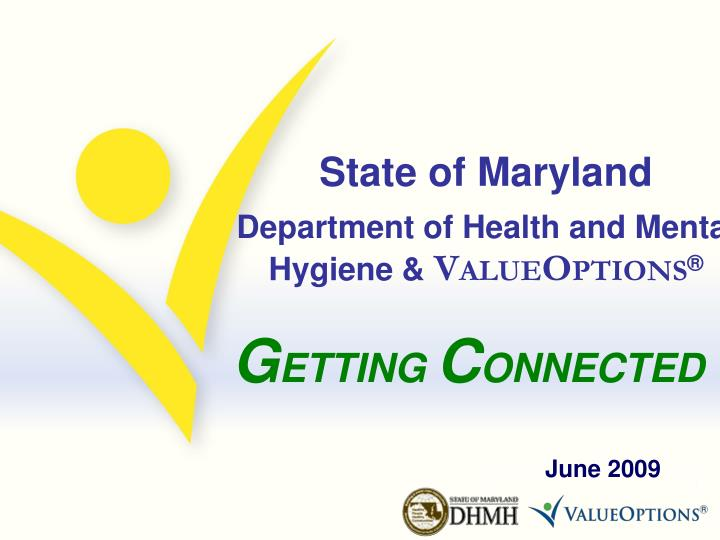state of maryland department of health and mental hygiene v alue o ptions n.