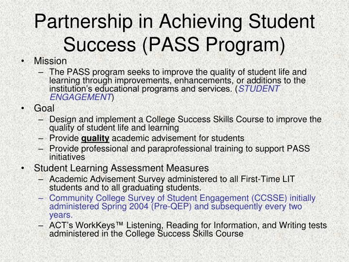 Partnership in Achieving Student Success (PASS Program)