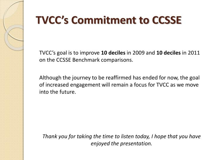 TVCC's Commitment to CCSSE