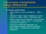 carcinoma mioepitelial diagn diferencial