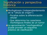 significaci n y perspectiva hist rica2