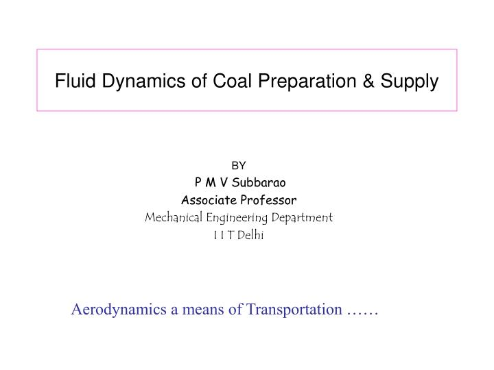 Fluid Dynamics of Coal Preparation & Supply