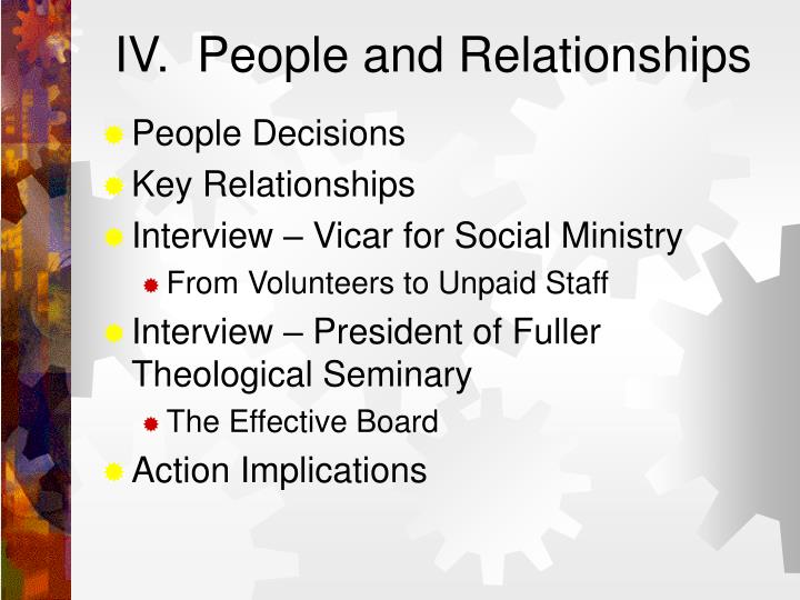 IV.  People and Relationships