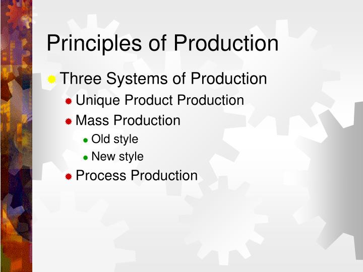 Principles of Production