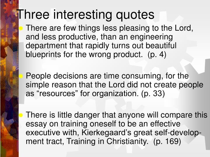 Three interesting quotes