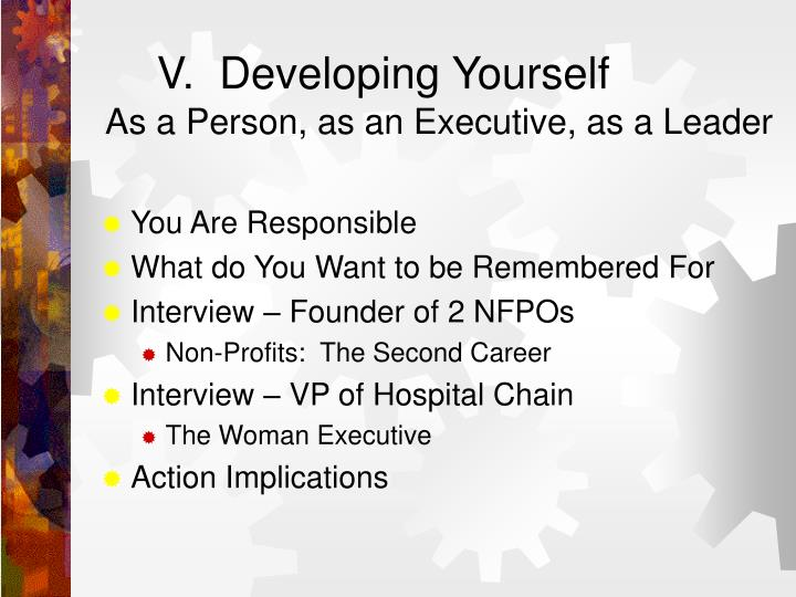 V.  Developing Yourself