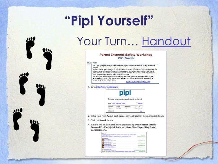 """""""Pipl Yourself"""""""