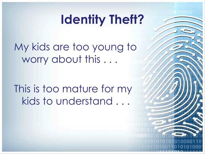 Identity Theft?