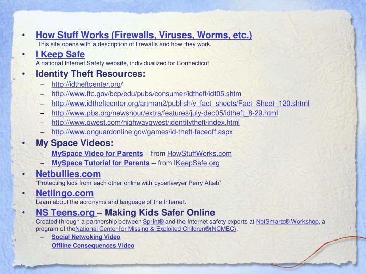 How Stuff Works (Firewalls, Viruses, Worms, etc.)