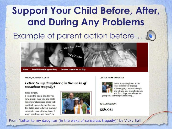 Support Your Child Before, After, and During Any Problems