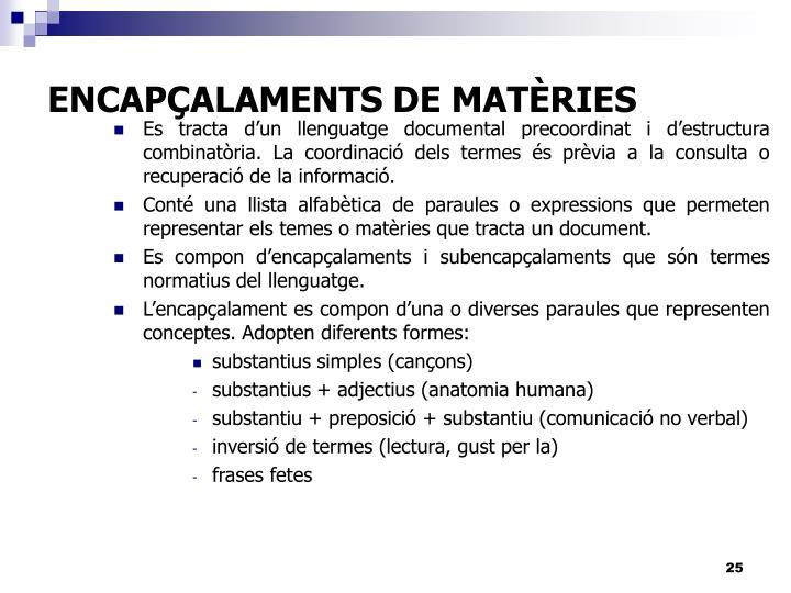 ENCAPÇALAMENTS DE MATÈRIES