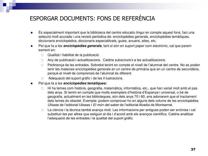 ESPORGAR DOCUMENTS: FONS DE REFERÈNCIA