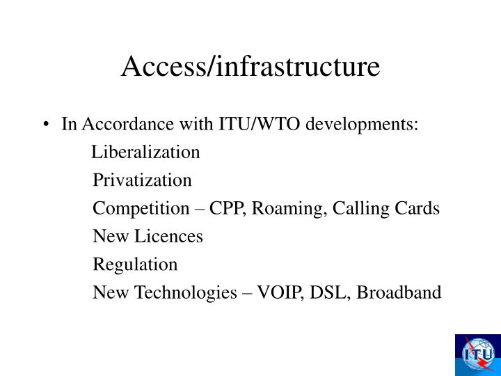 Access/infrastructure