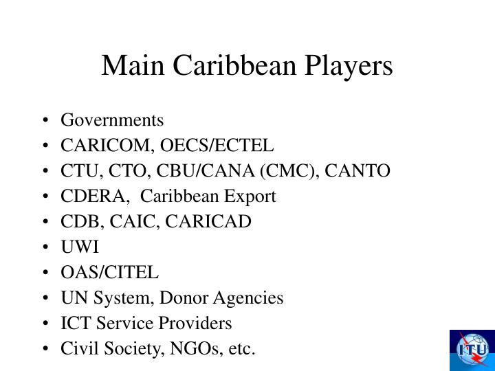 Main Caribbean Players