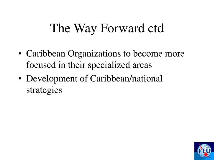 The Way Forward ctd