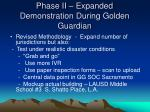 phase ii expanded demonstration during golden guardian