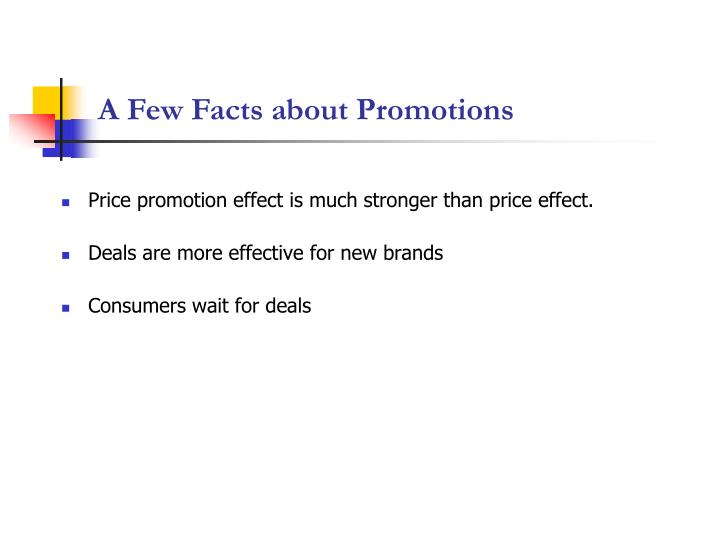 A Few Facts about Promotions