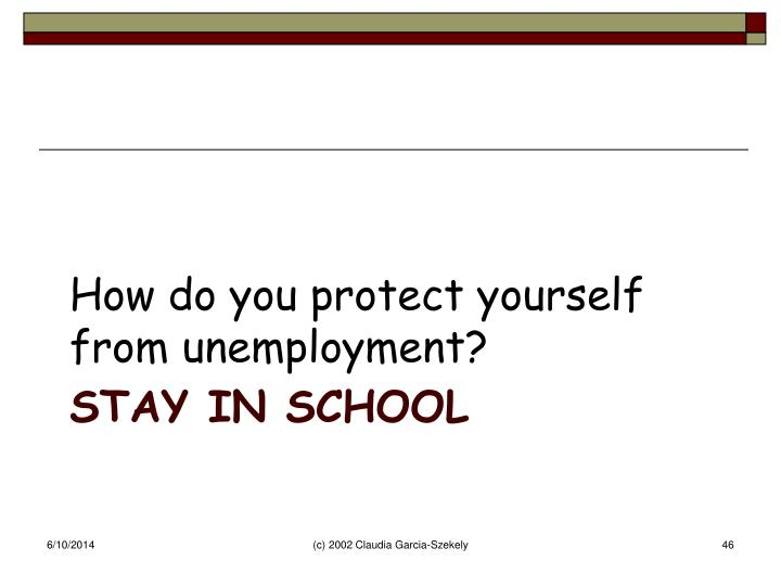 How do you protect yourself from unemployment?