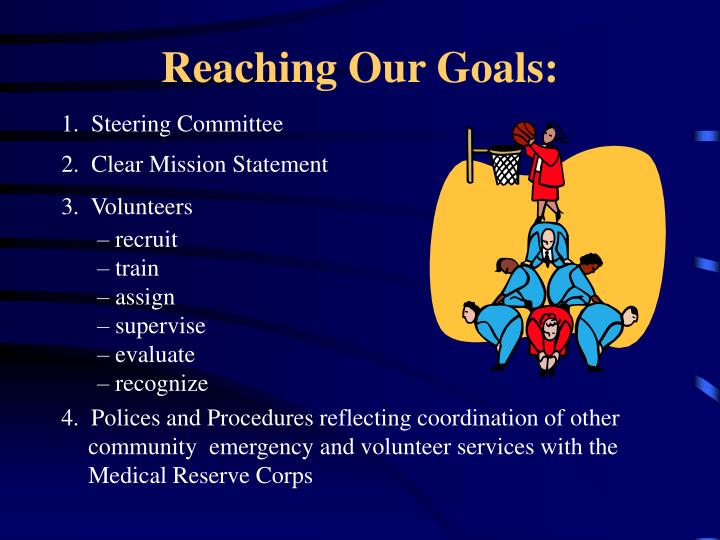 Reaching Our Goals: