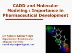 cadd and molecular modeling importance in pharmaceutical development
