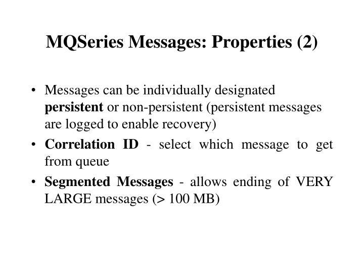 MQSeries Messages: Properties (2)