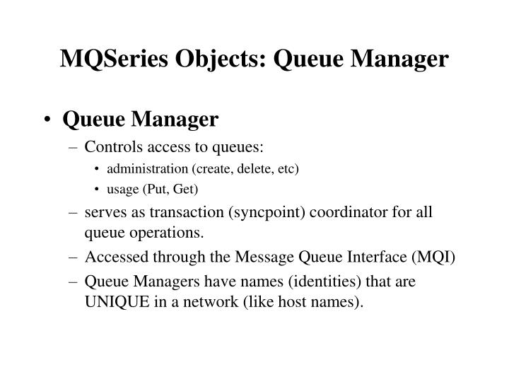 MQSeries Objects: Queue Manager
