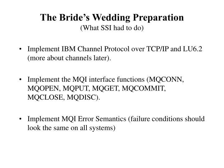 The Bride's Wedding Preparation
