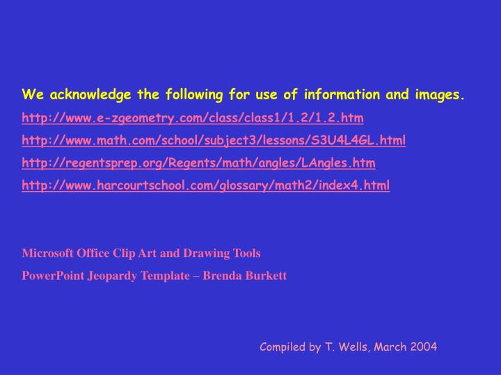 We acknowledge the following for use of information and images.