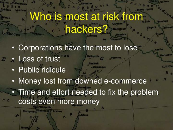 Who is most at risk from hackers?