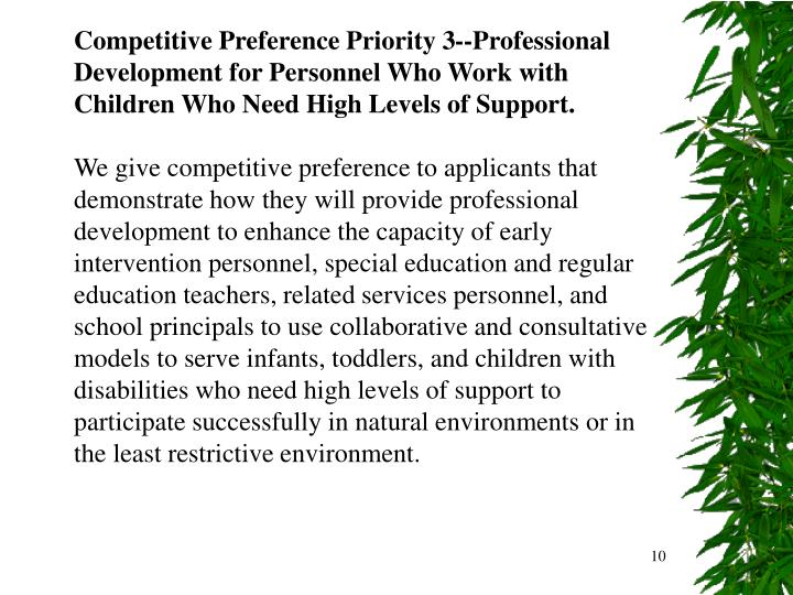 Competitive Preference Priority 3--Professional Development for Personnel Who Work with Children Who Need High Levels of Support.
