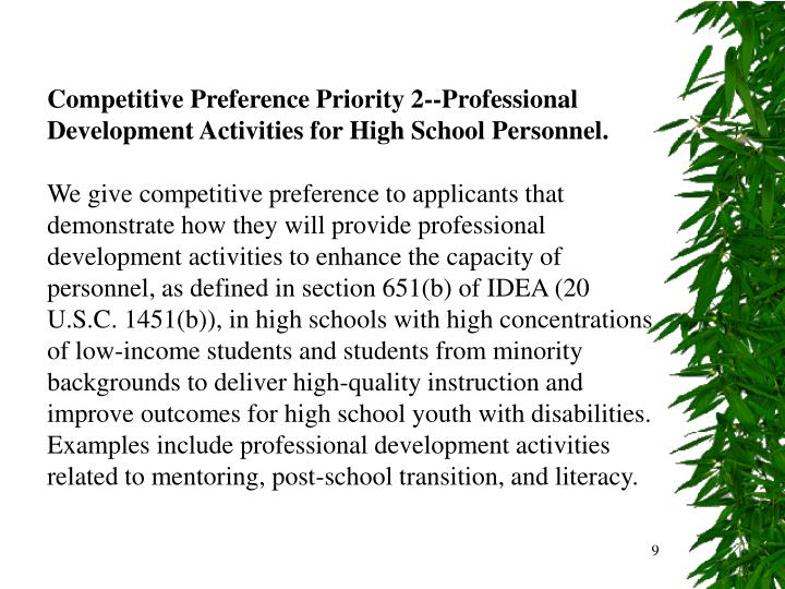 Competitive Preference Priority 2--Professional Development Activities for High School Personnel.