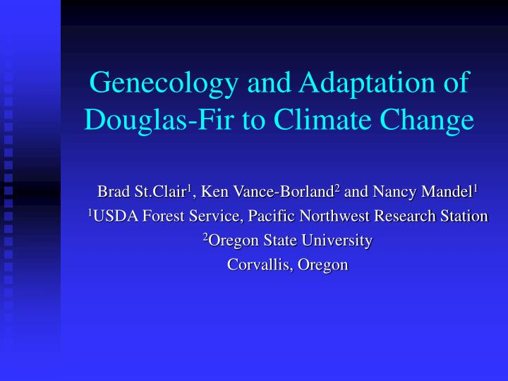 Genecology and adaptation of douglas fir to climate change