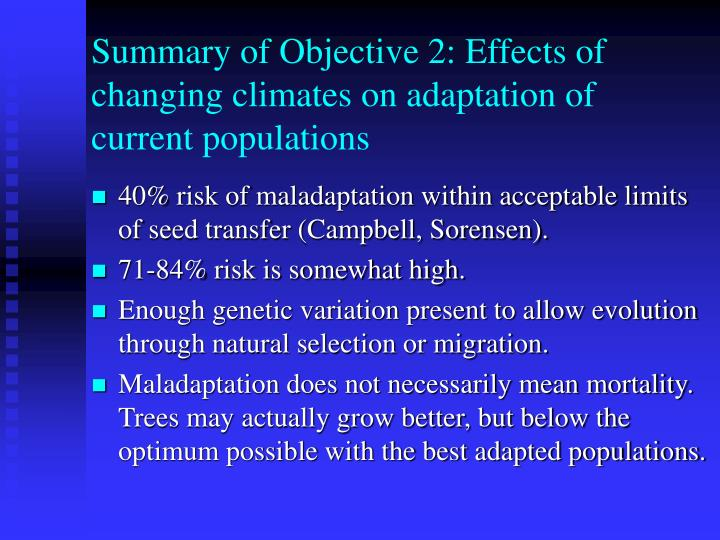 Summary of Objective 2: Effects of changing climates on adaptation of current populations
