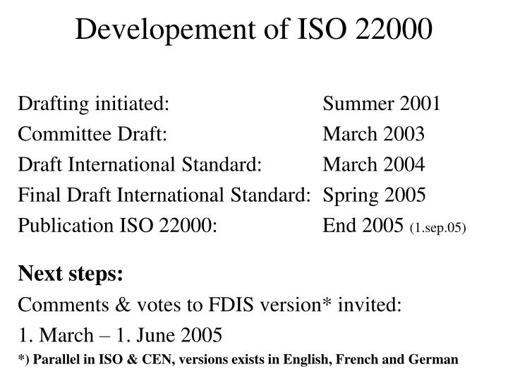 Developement of ISO 22000
