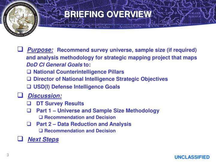 Briefing overview