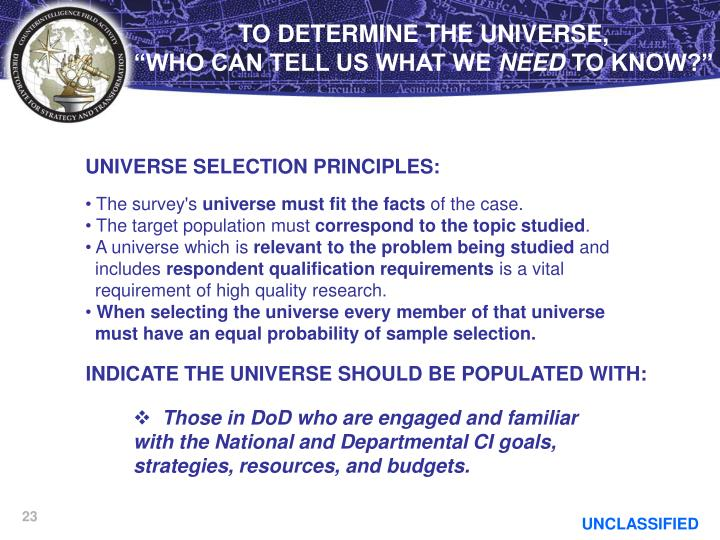 TO DETERMINE THE UNIVERSE,