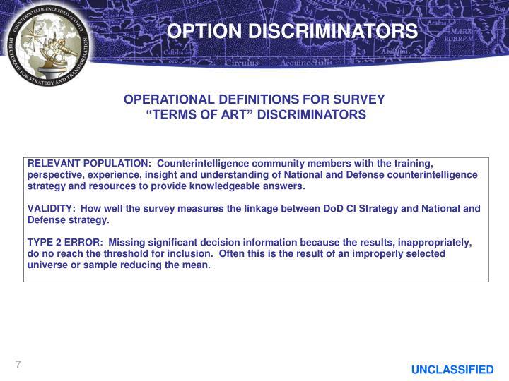 OPTION DISCRIMINATORS