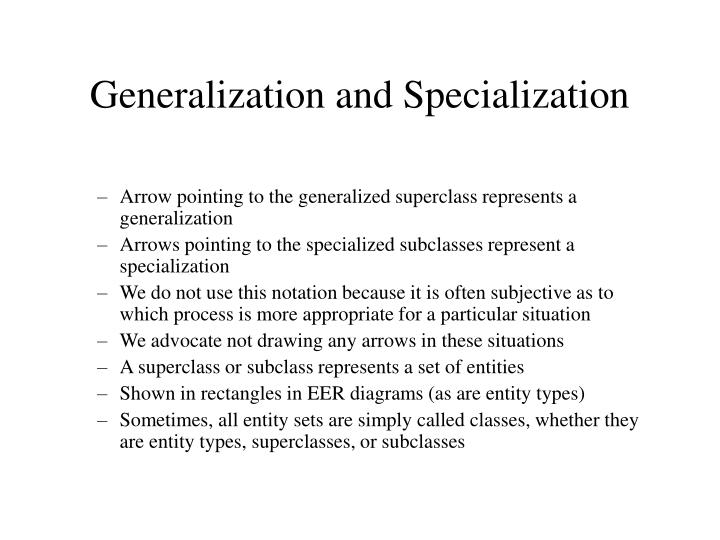 generaliztion or specialization