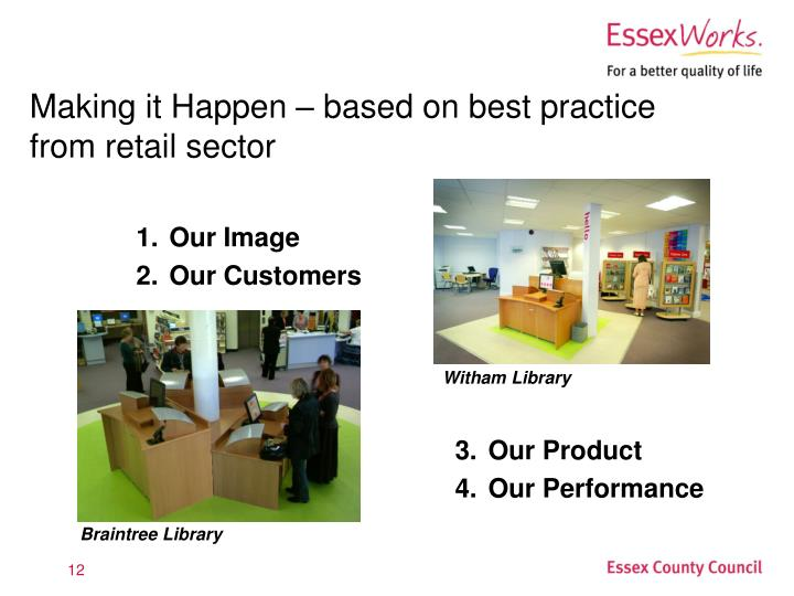 Making it Happen – based on best practice from retail sector