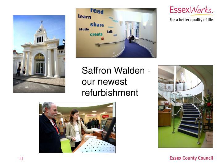 Saffron Walden - our newest refurbishment