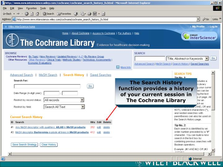 The Search History function provides a history of your current session in