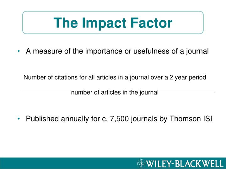 The Impact Factor