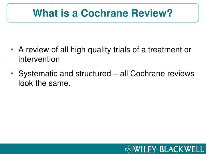 What is a Cochrane Review?