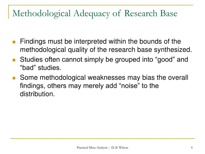 Methodological Adequacy of Research Base